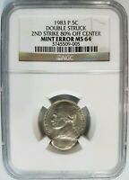 1983 P 5C Nickel NGC MS 64 Double Struck 2nd Strike 80% Off Center Mint Error