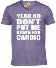 Yeah No Put Me Abajo para Cardio Divertido Ejercicio Camisa Gym Muscular Hombre