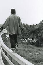 Snails Are Nocturnal: Short Stories & Poems, McMaster, Jon, Good Book