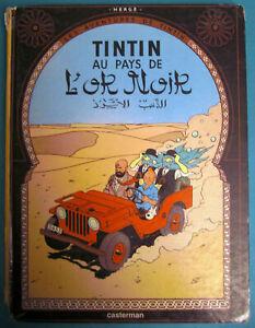 TINTIN AU PAYS DE L'OR NOIR CASTERMAN 1971