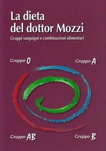 La dieta del dottor Mozzi Pietro Mozzi