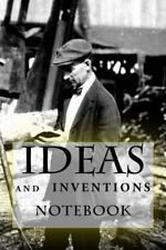 Ideas and Inventions Notebook : 6 X 9 by Richard Foster and B. F. Starling...