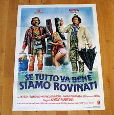 SE TUTTO VA BENE SIAMO ROVINATI manifesto poster Andrea Roncato Gigi Sammarchi