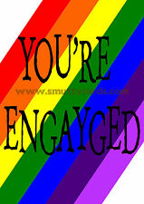 You're Engayged / Gay Engagement Card ~ Potty Mouth Cards - PM-1506