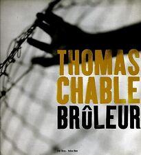 Bruleur - Lim Ed Thomas Chable Photodocumentary Bk