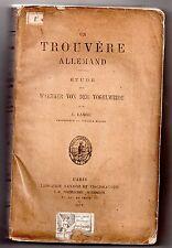 A LANGE UN TROUVERE ALLEMAND ETUDE SUR WALTHER VON DER VOGELWEIDE 1879 MOYEN AGE