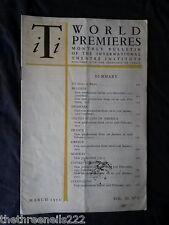 INTERNATIONAL THEATRE INSTITUTE WORLD PREMIER - MARCH 1952 VOL 3 #6