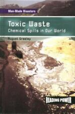 Toxic Waste : Chemical Spills in Our World by August Greeley
