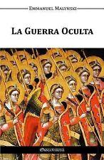 La Guerra Oculta by Emmanuel Malynski (2015, Paperback)
