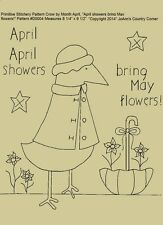 """Primitive Stitchery Pattern Crow by Month April """"April showers bring May flowers"""