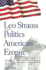 Leo Strauss and the Politics of American Empire-ExLibrary