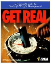 NEW - Get Real: A Personal Guide to Real-Life Weight Management