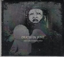 DEATH IN JUNE Take Care Hummingbird 2-CD LIMITED ED OUT OF 100