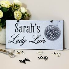 PERSONALISED Lady Lair Funny Plaque Handmade Lady Den Sign Woman Cave Sign 777