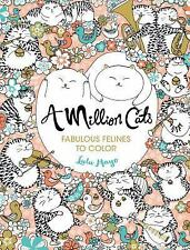 Coloring Book - A Million Cats: Fabulous Felines to Color - By Lulu Mayo, NEW