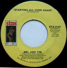 MEL AND TIM Starting All Over/It Hurts To Want It So Bad 45rpm Stax Records 1972