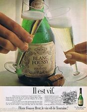 PUBLICITE ADVERTISING 095 1981 Blanc Foussy Brut vin de touraine
