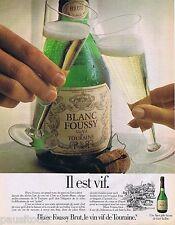 PUBLICITE ADVERTISING 095 1981 Blanc Foussy Brut vin de touraine