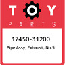 17450-31200 Toyota Pipe assy, exhaust, no.5 1745031200, New Genuine OEM Part