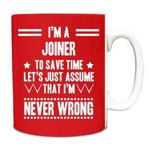 Red Never Wrong Joiner Funny Gift Idea Mug work 113