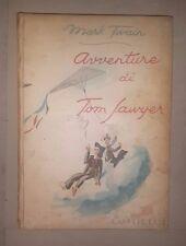 AVVENTURE DI TOM SAWYER TWAIN CORTICELLI ILL. FABIANO 1947 LIBRO PER RAGAZZI