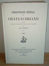 CHATEAUBRIAND: CORRESPONDANCE GÉNÉRALE/ 5 vol., 1/100 sur Hollande/ Louis THOMAS