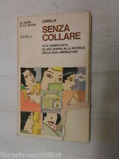 Without collar complicated life of a Woman Camilla Savelli 1977 Fiction Book