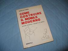 DAL FABBRO COME COSTRUIRE IL MOBILE MODERNO HOEPLI 1966