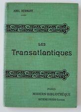 █ LES TRANSATLANTIQUES Abel HERMANT Hermann-Paul éd° Arthème Fayard 1904 █