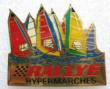 Pin's RALLYE Hypermarchés avec bateau Voilier #920