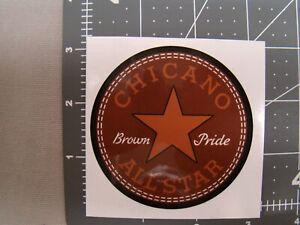 Chicano all stars sticker Hispanic culture sticker brown pride sticker Raza