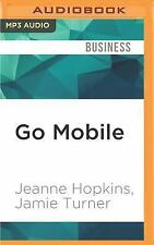 Go Mobile : Location-Based Marketing, Apps, Mobile Optimized Ad Campaigns, 2D...