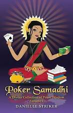 Poker Samadhi: A Divine Collection of Poker Wisdom (Guru Collection) (Volume 1)