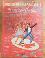 """Spartito MUSICA IN BALERA VOL. 7 """"American Graffiti"""" titoli in foto Ricordi 1992"""
