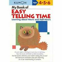 My Book of Easy Telling Time : Learning About Hours and Half-hours, Paperback...
