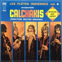 Los Calchakis - Les Flûtes Indiennes  Vol. 4 - Mystère Des Andes (LP)