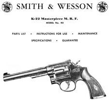 Smith & Wesson Model 48 K-22 Revolver - Parts, Use & Maintenance Manual