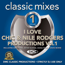 I Love Chic & Nile Rodgers Productions Vol. 1 CD - DMC Classic Mixes
