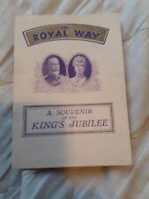 The Royal Way A souvenir of kings jubilee may 6 1935