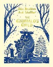 The Gruffalo's Child by Julia Donaldson (Hardback, 2015)