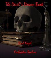The Devil's Dream Book By Carl Nagel - Black Magic, Dark Magic, Demons, Spells