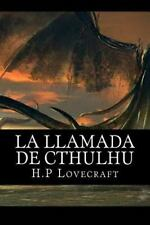 La Llamada de Cthulhu (Spanish Edition) by H. P. Lovecraft (2016, Paperback)
