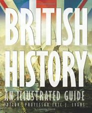 British History: An Illustrated Guide,E. Evans