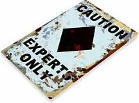 Caution Experts Only Black Diamond Ski Resort Metal Sign Decor