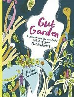 Gut Garden, Hardcover by Brosnan, Katie, Like New Used, Free shipping in the US