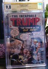 The Incapable Trump #2 CGC SS 9.8 Signx3 NYCC 1/200 Hulk Homage SUPER RARE