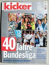 kicker Sonderheft spezial 40 Jahre Bundesliga  (top Zustand)