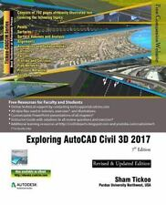 Exploring AutoCAD Civil 3D 2017 by Prof Sham Tickoo Purdue Univ (2016,...