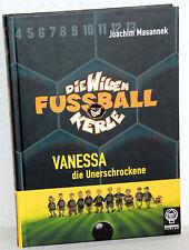 Masannek - Die wilden Fussball Kerle - VANESSA die Unerschrockene