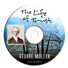 The Life of Trust-George Muller-Christian-Prayer-Faith-Theology-God-CD Ebook PDF
